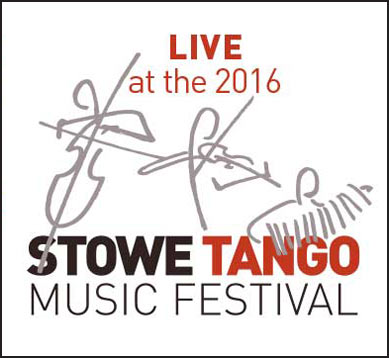 Live at the 2016 Stowe Tango Music Festival